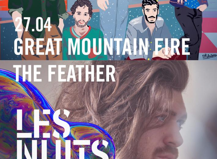 Great Mountain Fire - The Feather - Botanique